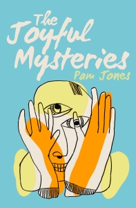 THE JOYFUL MYSTERIES front cover